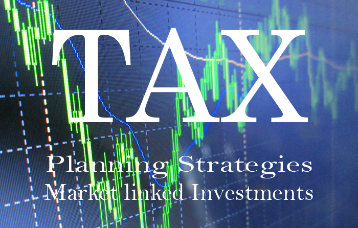 Tax Planning Strategies article in Advisorkhoj - Best market linked Tax Saving Investments