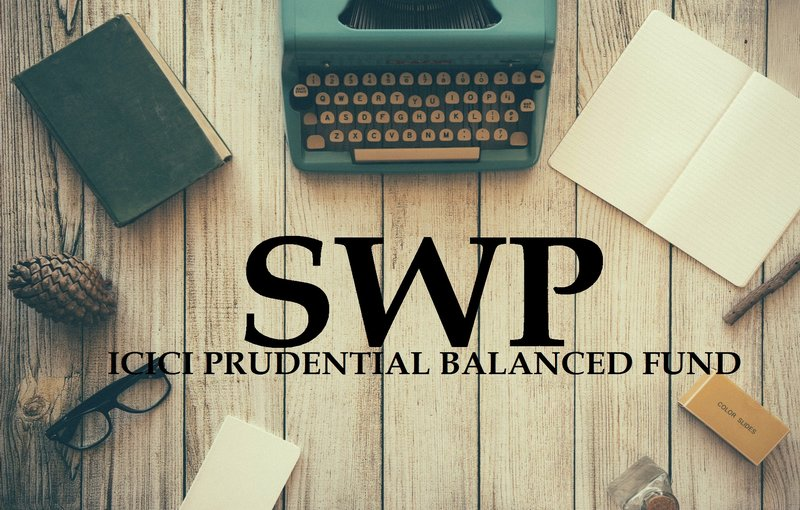Mutual Funds article in Advisorkhoj - SWP: ICICI Prudential Balanced Fund can be a good option for regular returns