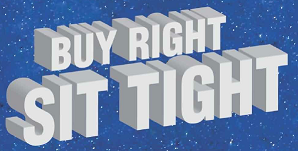 Buy Right Sit Tight