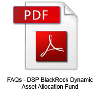 FAQs - DSP BlackRock Dynamic Asset Allocation Fund