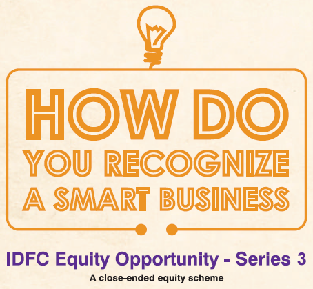 IDFC Mutual Fund launching IDFC Equity Opportunity Series 3